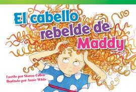 Cover image for El Cabello Rebelde De Maddy