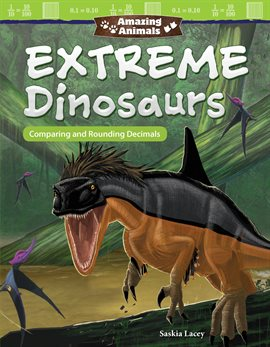 Cover image for Amazing Animals Extreme Dinosaurs