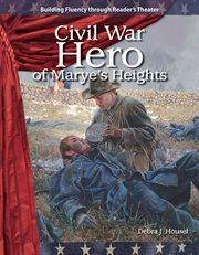 Civil War Hero of Marye's Heights cover image