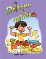 Delicioso y nutritivo cover image
