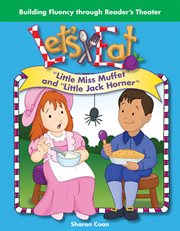 """Let's eat : """"Little Miss Muffet"""" and """"Little Jack Horner"""" cover image"""