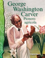 George Washington Carver : agriculture pioneer cover image