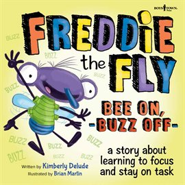 Cover image for Freddie the Fly Bee On, Buzz Off