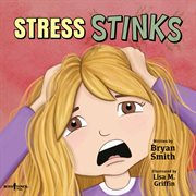 Stress stinks cover image