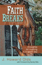 Faith Breaks, Volume 1
