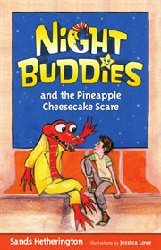 Night buddies and the pineapple cheesecake scare cover image