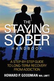 The Staying Sober Handbook