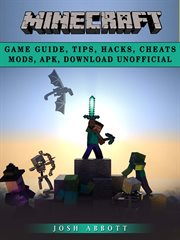 Minecraft game guide, tips, hacks, cheats mods, apk, download unofficial. Get Tons of Resources! cover image