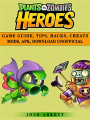 Plants vs zombies heroes game guide, tips, hacks, cheats mods, apk, download unofficial. Get Tons of Coins & Beat Levels! cover image