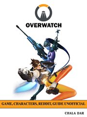Overwatch Unofficial Guide