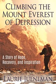 Climbing the Mount Everest of Depression