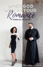 WHEN GOD WRECKS YOUR ROMANCE cover image