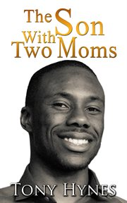 The Son With Two Moms