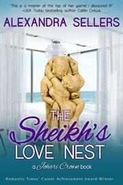 The sheikh's love nest: a Johari Crown book cover image