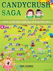 Cheats, Candy Crush Saga Tips Tricks, & Strategies