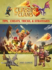 Cheats, Clash of Clans Tips Tricks, & Strategies