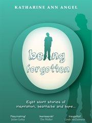 Being Forgotten