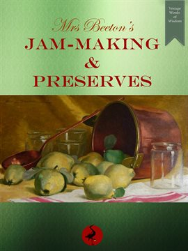 Mrs. Beeton's Jam-Making & Preserves