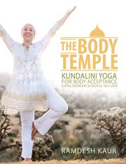 The body temple: guided meditations for radical self-love cover image