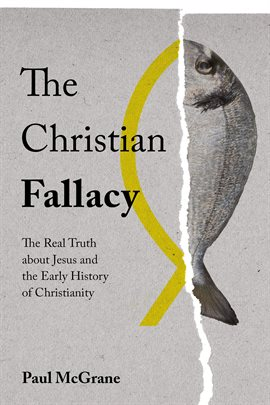 Cover image for The Christian Fallacy