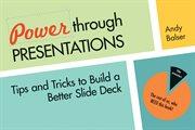 Power Through Presentations