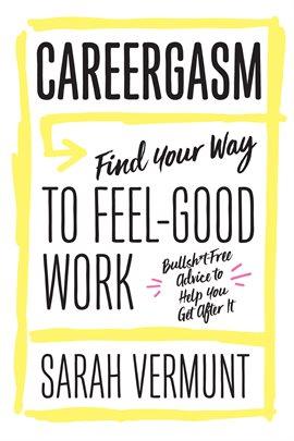 Careergasm