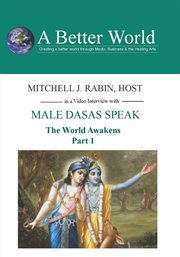 The World Awakens - Male Dasas Speak Part 1