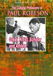The Cultural Philosophy of Paul Robeson