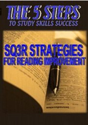 The 5 Steps - Sq3r Strategies for Reading Improvement