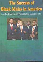 The Success of Black Males in America