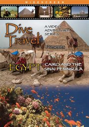 Dive Travel - Egypt - Cairo and the Sinai Peninsula