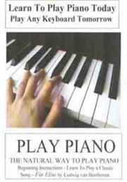 The Natural Way to Play Piano