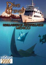 Dive Travel - Revillagigedos Archipiellagos, Mexico
