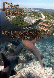 Key Largo & the Upper Keys