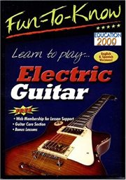 Fun-to-know - Learn to Play Electric Guitar