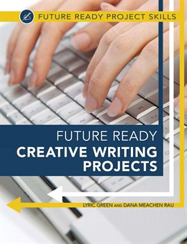 Cover image for Future Ready Creative Writing Projects