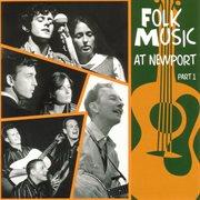 Folk Music at Newport Part 1