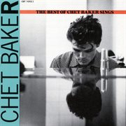 Let's get lost: the best of chet baker sings cover image