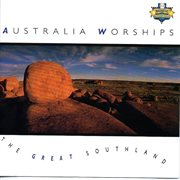 Australia Worships - the Great Southland