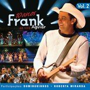 Frank Aguiar Ao Vivo Vol. 2