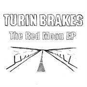 The Red Moon E.p