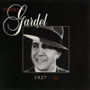 La historia completa de carlos gardel - volumen 1