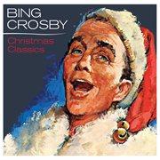 Bing crosby - christmas classics cover image
