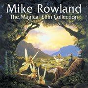 The Magical Elfin Collection