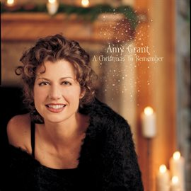 A Christmas To Remember Amy Grant (2007) - hoopla