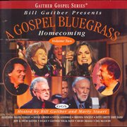 Gospel Bluegrass Homecoming Volume 2