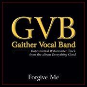 Forgive Me (performance Tracks)