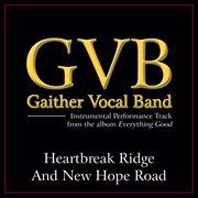 Heartbreak Ridge and New Hope Road (performance Tracks)
