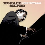 The Very Best - Horace Silver