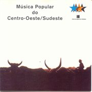 Musica Popular Do Centro - Oeste / Sudeste - Vol.4